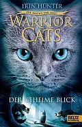 Warrior Cats - Die Macht der drei - Der geheime Blick