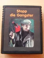 Stopp die Gangster