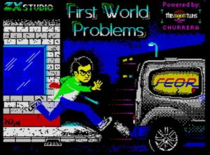 First World Problems - Ladescreen
