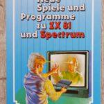 Neue Spiele und Programme zu ZX 81 und Spectrum