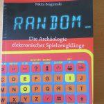 Random - Die Archäologie elektronischer Spielzeugklänge