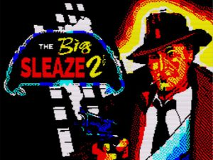 The Big Sleaze 2 - Ladescreen