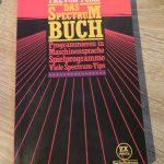 Sinclair ZX Spectrum - Das Spectrum Buch Programmieren ind Maschinensprache