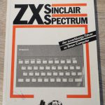 Sinclair ZX Spectrum - der zuverlässige Führer zum Ihrem Computer