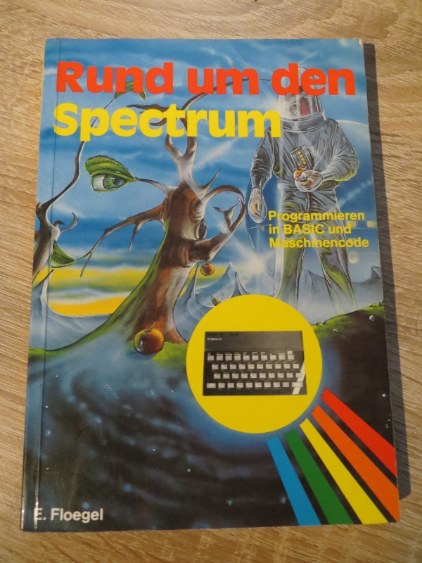Sinclair ZX Spectrum - Rund um den Spectrum