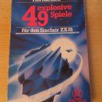 Sinclair ZX81 - 49 explosive Spiiele für den ZX81