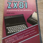 Sinclair ZX81 - The SINCLAIR ZX81 programming for real applications 2