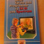 Sinclair ZX81 ZX Spectrum - Neue Spiele und Programme zu ZX81 uns Spectrum
